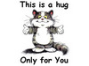 A hug only for you