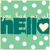 ♥you had me at hello♥