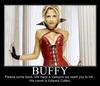Buffy... we need you!