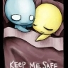 You keep me safe ♥