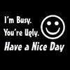 am busy