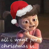 all i want for christmas is..