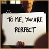 ♥To Me, You @re PERFECT♥
